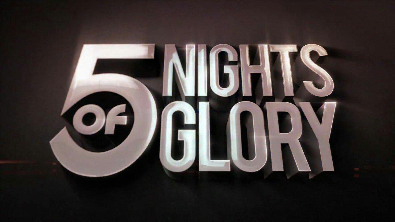 5 Nights Of Glory 2019 Date Lilcrystalcom
